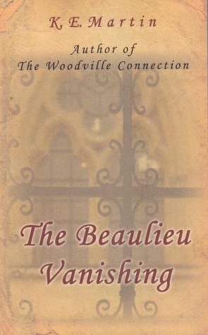 The Beaulieu Vanishing Kathy  Martin