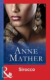 Sirocco (Mills & Boon Vintage Modern) (The Anne Mather Collection)
