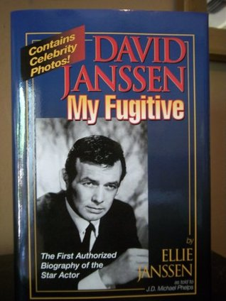 DAVID JANSSEN - MY FUGITIVE  by  Ellie Janssen