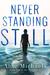 Never Standing Still (The Never Duet, #1)