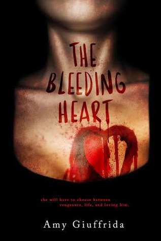 The Bleeding Heart by Amy Giuffrida