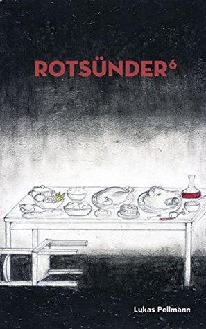 Rotsünder, #6