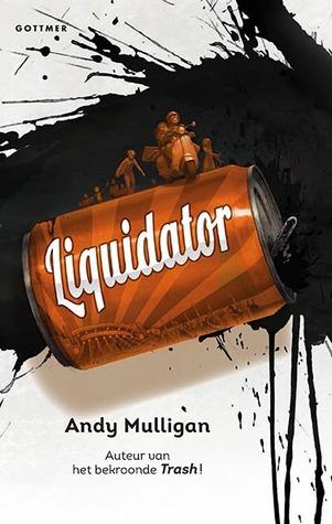 Liquidator – Andy Mulligan