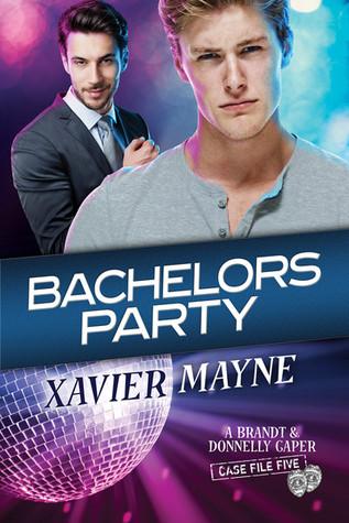 Bachelors Party A Brandt & Donnelly Caper Case File Five