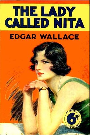 The Lady Called Nita  by  Edgar Wallace