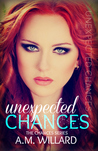 Unexpected Chances (Chances #1)