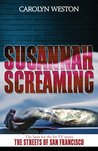 Susannah Screaming (Al Crug and Casey Kellogg, #2)