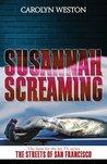 Susannah Screaming (Al Crug and Casey Kellogg, #2)