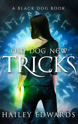 Review: Old Dog, New Tricks by Hailey Edwards