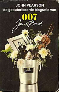De geautoriseerde biografie van 007 John Pearson