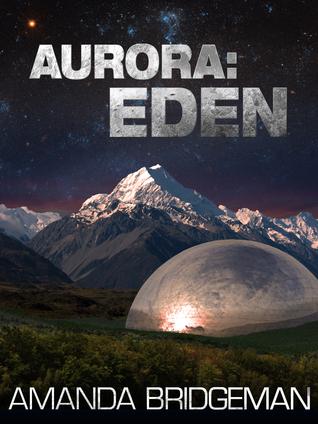 Aurora: Eden (Aurora, #5)