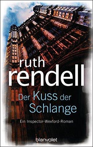 Der Kuß der Schlange: Roman  by  Ruth Rendell
