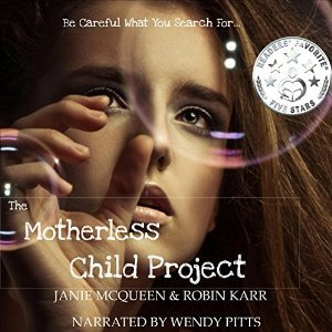The Motherless Child Project (Book 1)