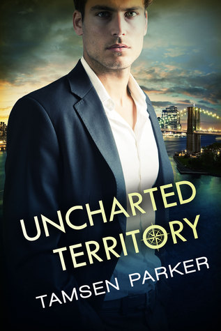 Review + Giveaway: Uncharted Territory by Tamsen Parker