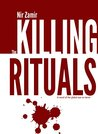 The Killing Rituals: A novel of the global war on terror