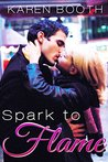 Spark to Flame (Contemporary Romance Short Story)