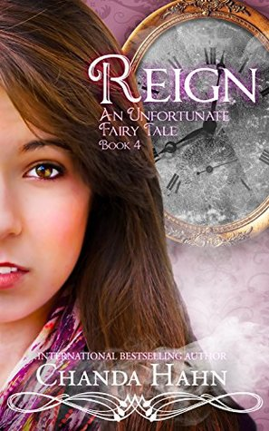 Reign (An Unfortunate Fairy Tale, #4)
