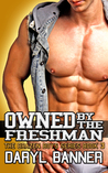 Owned By The Freshman (The Brazen Boys, #3)