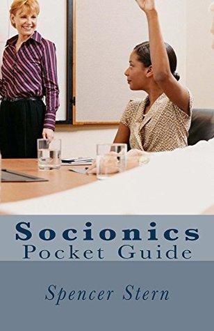 Socionics: Pocket Guide Spencer Stern