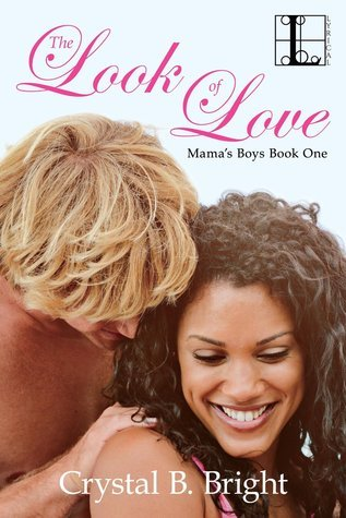 The Look of Love by Crystal Bright