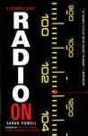 Radio On: A Listener's Diary
