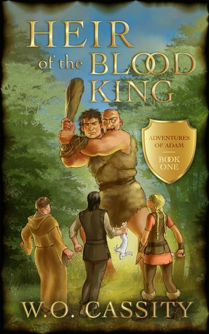 Heir Of The Blood King (Adventures of Adam #1)