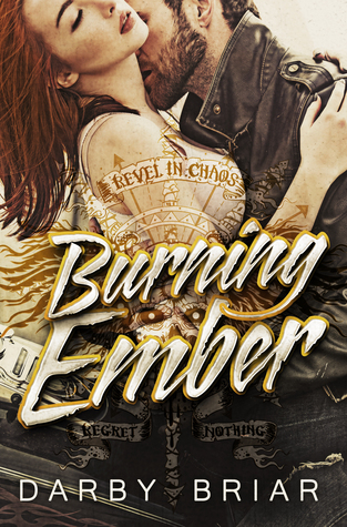Burning Ember (Harbingers of Chaos #1) Re-Up - Darby Briar
