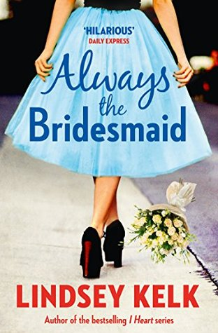 https://www.goodreads.com/book/show/25403560-always-the-bridesmaid