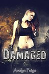 Damaged