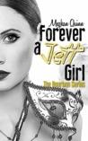Forever a Jett Girl (The Bourbon Series, #3)
