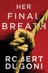 Her Final Breath (Tracy Crosswhite, #2)