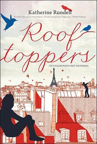 Rooftoppers - Os Vagabundos dos Telhados
