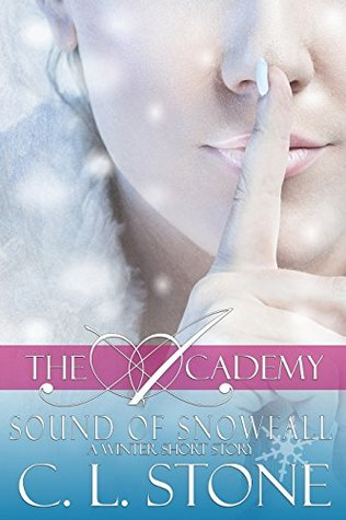 Sound of Snowfall: A Ghost Bird Series Winter Short Story (The Academy)