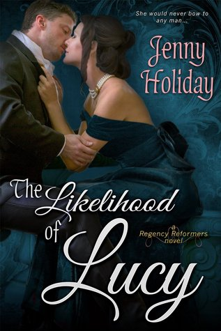 The Likelihood of Lucy (Regency Reformers, #2)