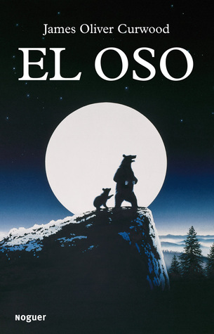 El Oso  by  James Oliver Curwood
