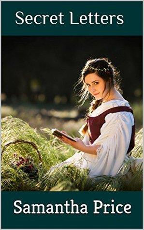 Secret Letters (Amish Romance Short Story) (Single Amish Romance Short Stories Book 6)  by  Samantha Price