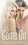 Game On (Playing Games #2)