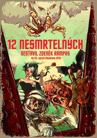 12 nesmrtelných  by  Zdeněk Rampas