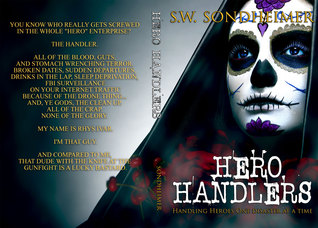 Hero Handlers by S.W. Sondheimer