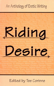 Riding Desire: An Anthology of Erotic Writing Tee A. Corinne