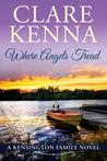 Where Angels Tread (Kensington Family #1)