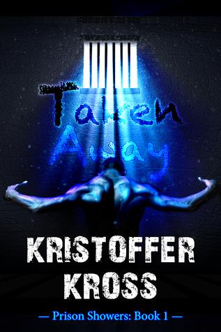 Taken Away: Prison Showers Prologue