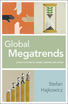 Global Megatrends: Seven Patterns of Change Shaping Our Future