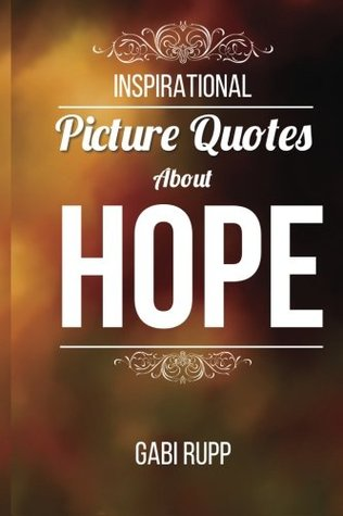 Hope Quotes by Gabi Rupp