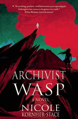 Archivist Wasp, Nicole Kornher-Stace