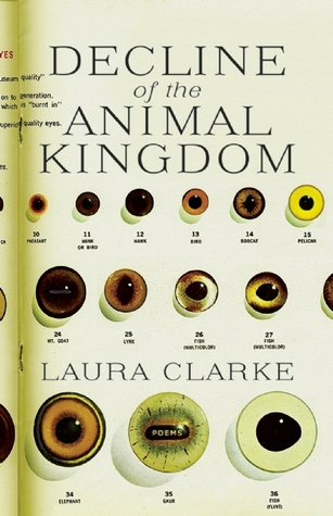 Decline of the Animal Kingdom by Laura  Clarke