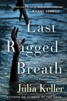 Last Ragged Breath (Bell Elkins, #4)