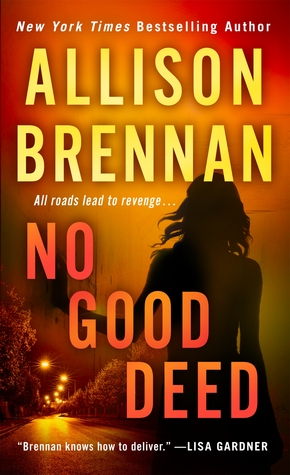 No Good Deed (Lucy Kincaid #10) - Allison Brennan