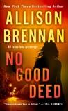 No Good Deed (Lucy Kincaid, #10)