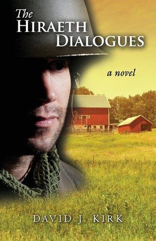 The Hiraeth Dialogues by David J. Kirk